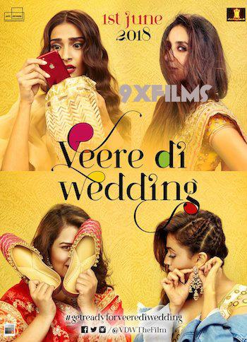 Veere Di Wedding 2018 Hindi Full Movie Download