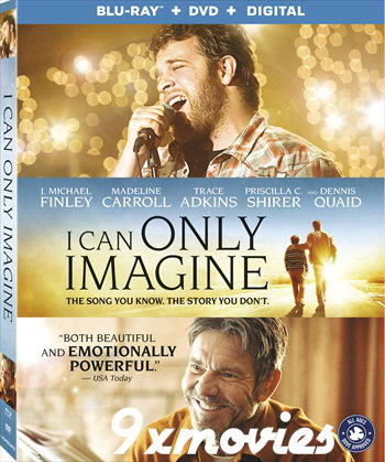 I Can Only Imagine 2018 English Bluray Movie Download