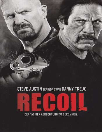 Recoil 2011 Hindi Dual Audio BRRip Full Movie Download