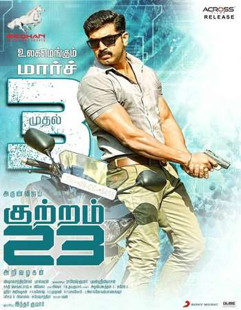 Kuttram 23 2017 UNCUT Hindi Dual Audio HDRip Full Movie Download
