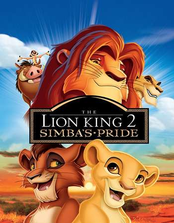 The Lion King 2 Simbas Pride 1998 Hindi Dual Audio BRRip Full Movie Download