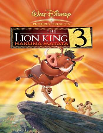 The Lion King 3 Hakuna Matata 200 Hindi Dual Audio BRRip Full Movie Download
