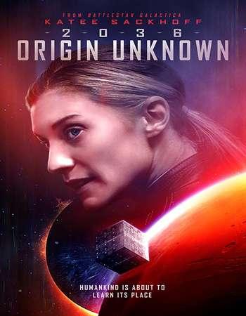 2036 Origin Unknown 2018 English 720p Web-DL 750MB