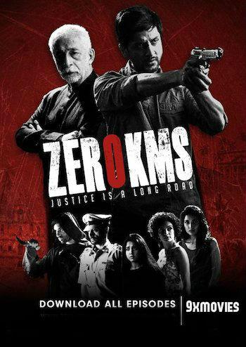 Zero KMS S01 Complete Hindi 720p HDRip 4GB