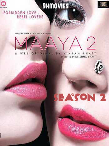 Maaya Season 02 Complete Hindi 720p HDRip WEB Series