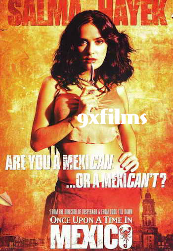 Once Upon A Time In Mexico 2003 Dual Audio Hindi Full Movie Download