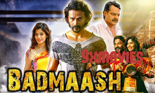 Badmaash 2018 Hindi Dubbed Movie Download