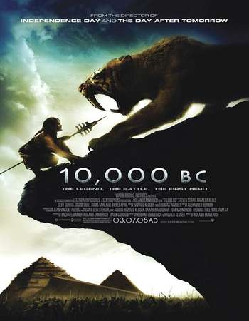 10,000 BC 2008 Hindi Dual Audio BRRip Full Movie Download
