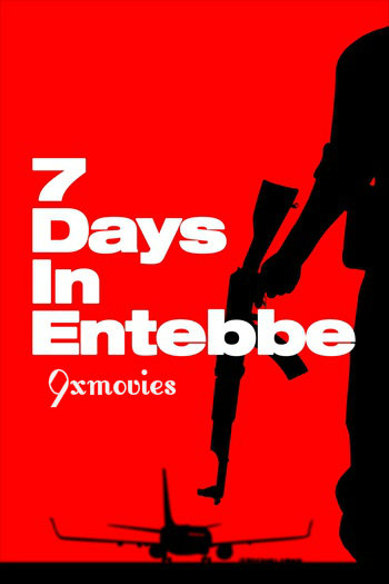 7 Days in Entebbe 2018 English 850MB WEB-DL 720p ESubs