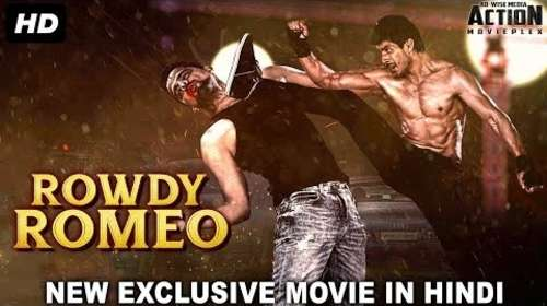 Rowdy Romeo 2018 Hindi Dubbed 720p HDRip x264