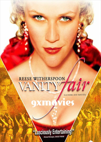 Vanity Fair 2004 Dual Audio Hindi Bluray Movie Download