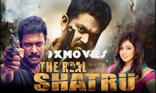 The Real Shatru 2018 Hindi Dubbed 720p HDRip 800mb