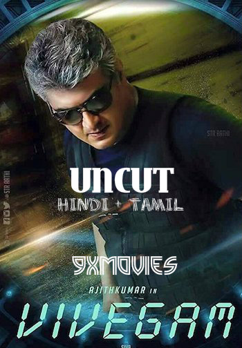 Vivegam 2017 Dual Audio Hindi UNCUT 720p HDRip 1.2GB