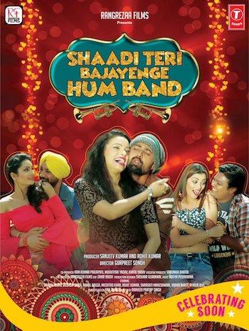 Shaadi Teri Bajayenge Hum Band 2018 Hindi Movie Download