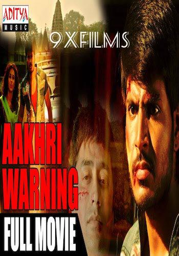 Aakhri Warning 2018 Hindi Dubbed Full Movie Download