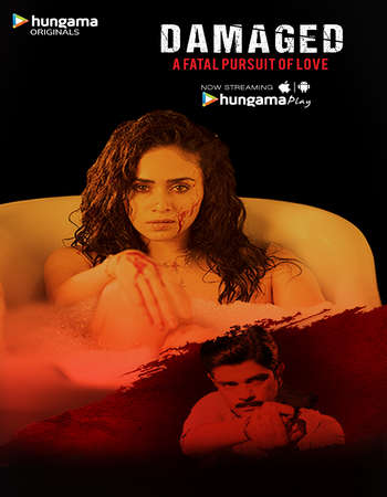 Damaged 2018 Hindi Season 01 Complete 720p HDRip x264