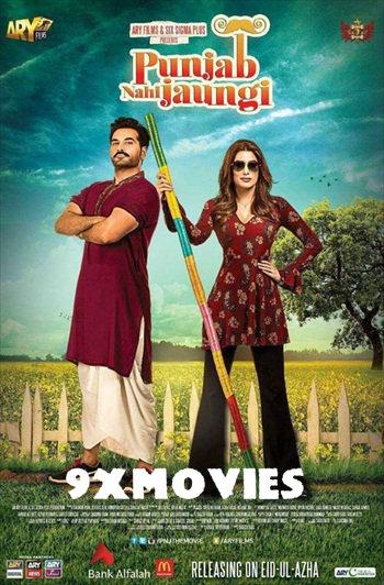 Punjab Nahi Jaungi 2017 Urdu 720p HDRip 1GB