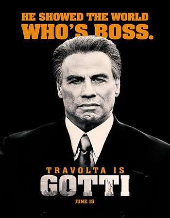 Gotti 2018 Full English Movie Download