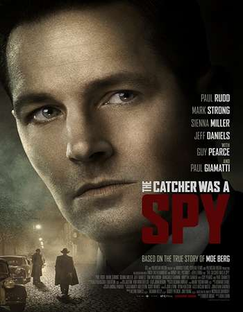 The Catcher Was a Spy 2018 Full English Movie Download