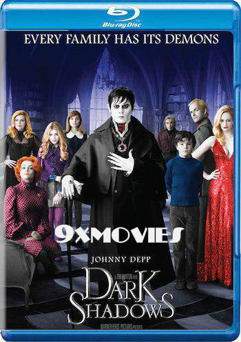 Dark Shadows 2012 Dual Audio Hindi Bluray Movie Download