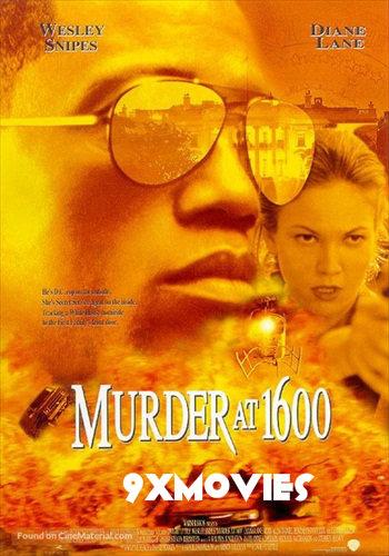 Murder at 1600 (1997) Dual Audio Hindi 720p HDRip 950mb
