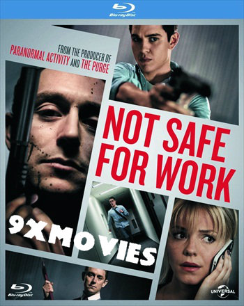 Not Safe for Work 2014 UNRATED Dual Audio Hindi 720p BluRay 750mb