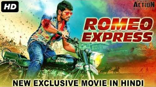 Romeo Express 2018 Hindi Dubbed 300MB HDRip 480p