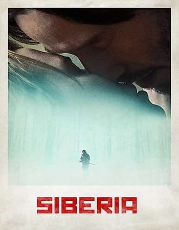 Siberia 2018 English 300MB Web-DL 480p ESubs