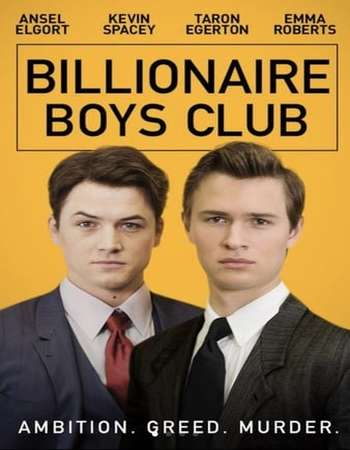 Billionaire Boys Club 2018 English 720p Web-DL 850MB ESubs