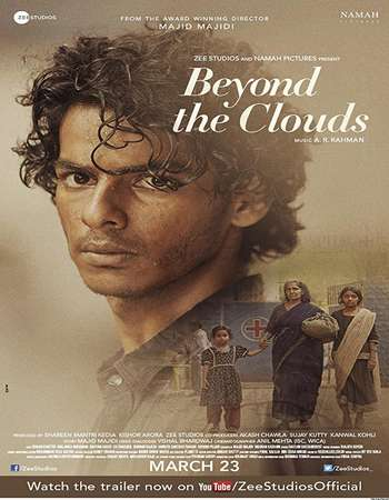 Beyond the Clouds 2018 Hindi 350MB DVDRip 480p ESubs