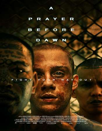 A Prayer Before Dawn 2017 English 300MB Web-DL 480p