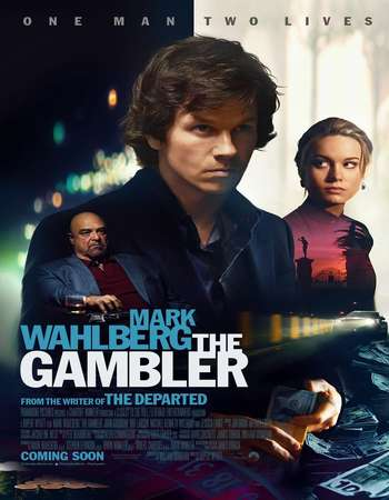 The Gambler 2014 Hindi Dual Audio 350MB BluRay 480p ESubs