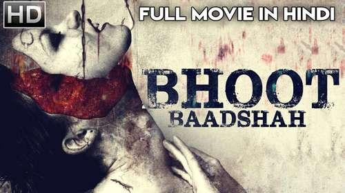 Bhoot Baadshah 2018 Hindi Dubbed 720p HDRip x264