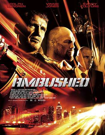 Ambushed 2013 Hindi Dual Audio BRRip Full Movie Download