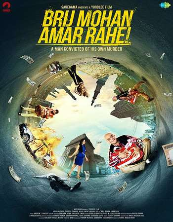 Brij Mohan Amar Rahe 2018 Full Hindi Movie 720p Free Download