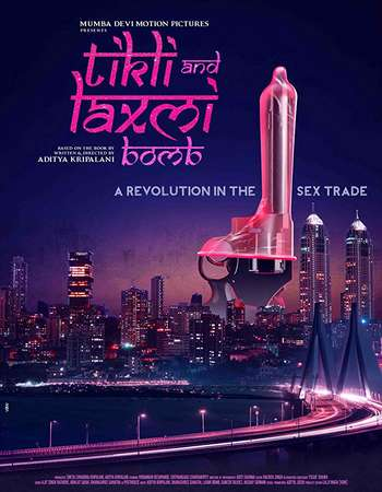 Tikli and Laxmi Bomb 2017 Full Hindi Movie 300mb Free Download