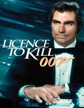 Licence to Kill 1989 Dual Audio 720p BluRay [Hindi – English] ESubs