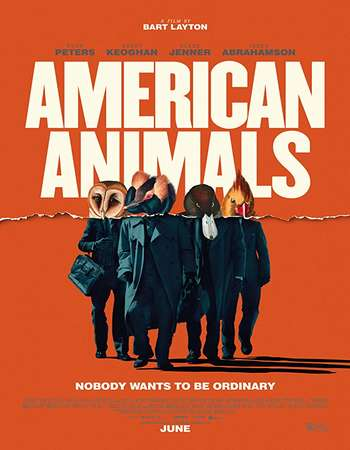 American Animals 2018 English 300MB Web-DL 480p ESubs