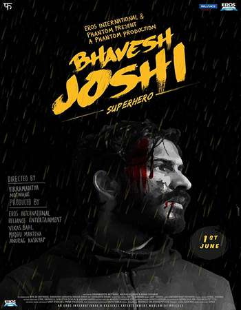 Bhavesh Joshi Superhero 2018 Hindi 720p HDRip x264