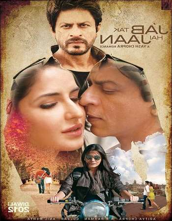 Jab Tak Hai Jaan 2012 Hindi 720p 1.3GB BluRay ESubs
