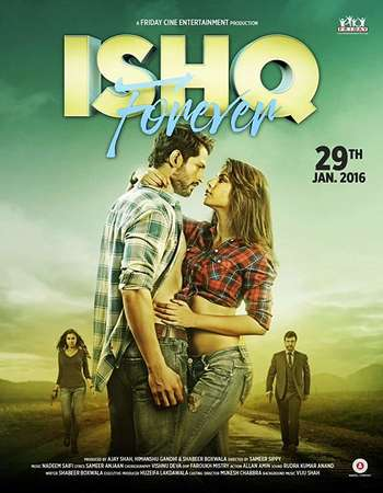 Ishq Forever 2016 Full Hindi Movie HDTVRip Download