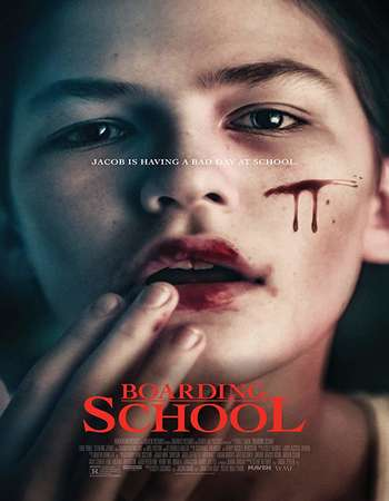 Boarding School 2018 Full English Movie 300mb Download