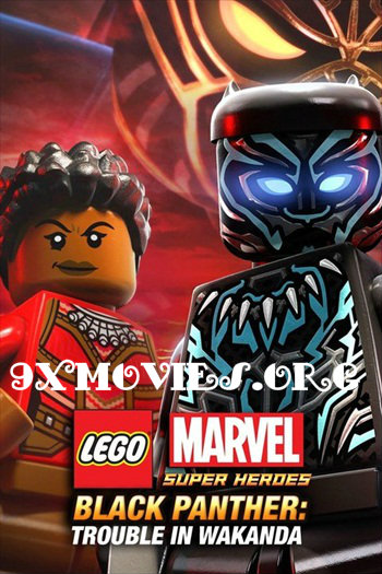 LEGO Marvel Super Heroes - Black Panther - Trouble in Wakanda 2018 Dual Audio Hindi Movie Download
