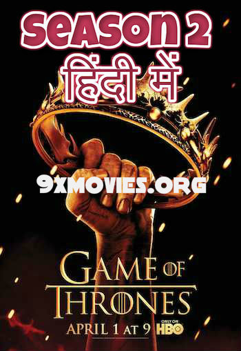Game of Thrones S02 Complete Dual Audio Hindi 720p BluRay Download