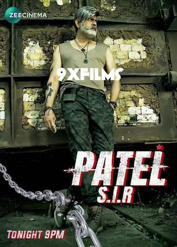 Patel SIR 2018 Hindi Dubbed Full Movie Download