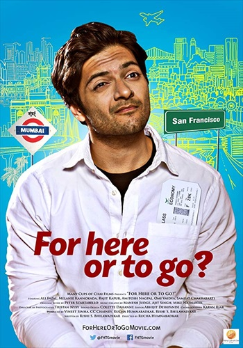 For Here Or To Go 2018 Hindi Full Movie Download