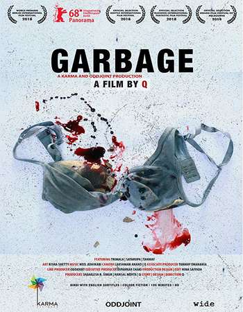 Garbage 2018 Full Hindi Movie 720p Free Download