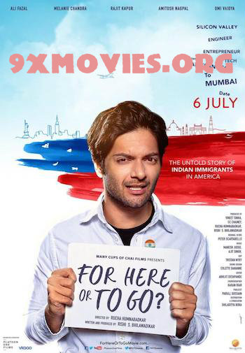For Here Or To Go 2018 Hindi Movie Download
