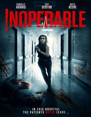 Poster of Movie Inoperable 2017 English 250MB Web-DL 480p Download