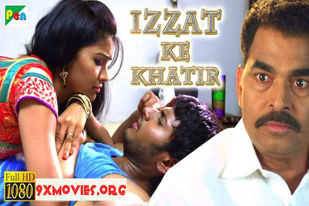 Izzat Ke Khatir 2018 Hindi Dubbed Full Movie Download